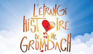 L'étrange histoire de M.Grumbach